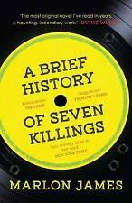 A Brief History of Seven Killings: WINNER of the, James, Marlon, Excellent