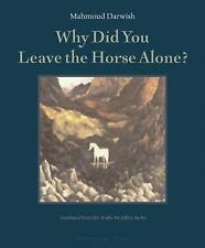 Why Did You Leave the Horse Alone?-ExLibrary