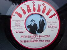 7'' The Seven Wonders Of The World Just One Chance To Say Goodbye In Ex (Soul)