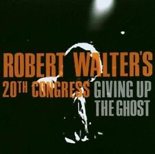 Robert Walter's 20th Congress / Giving Up the Ghost (+ Will Bernard
