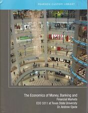 The Economics of Money, Banking and Financial Markets Cust Ed Texas State Univs
