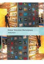 Global Television Marketplace International Screen Industries - Havens, Timothy