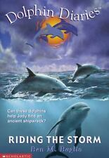 Riding the Storm Dolphin Diaries #3
