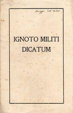 IGNOTO MILITI DICATUM