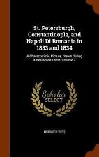 St. Petersburgh, Constantinople, and Napoli Di Romania in 1833 And 1834 : A...