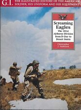 GI Series No.22 SCREAMING EAGLES 101st AIRBORNE DIV. C J Anderson Paperback 2000