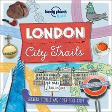 Lonely Planet Kids: City Trails - London by Lonely Planet Publications Staff...