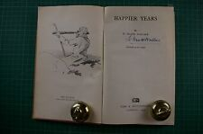 Happier Years - H Frank Wallace: 1st Ed SiGNED 1944 HB Good RARE