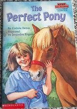 The Perfect Pony By Corinne Demas Scholastic Book Step into Reading Grades 2-3