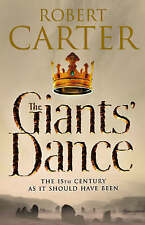 THE GIANT'S DANCE: ROBERT CARTER  2005 H/B (The Language of Stones Book 2) NM