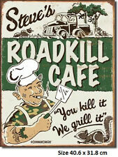 Steve's Road Kill Cafe Tin Sign 1416 -Man Cave BBQ Huge Variety In My EBay Store