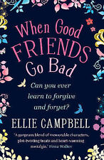 When Good Friends Go Bad, Ellie Campbell