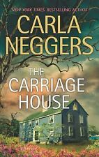 The Carriage House by Carla Neggers (2013, Paperback) FF242
