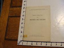 vintage Art Book/Catalog: CHEFS - D'OEUVRE DU MUSEE DE TOURS 1957