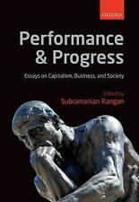 Performance and Progress : Essays on Capitalism, Business, and Society (2015,...