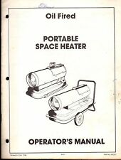 1986 OIL FIRED PORTABLE SPACE HEATER OPERATORS MANUAL P/N 242331    (229)
