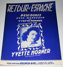Partition vintage sheet music YVETTE HORNER : Retour d'Espagne * Accordeon