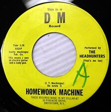 Headhunters HOMEWORK MACHINE / PAUL REVERE novelty bopper 45 w5157