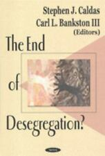The End of Desegregation?-ExLibrary