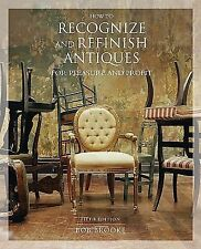 How to Recognize and Refinish Antiques for Pleasure and Profit, 5th (How to Reco