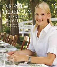 Monica Pedersen Make It Beautiful: Designs and Ideas for Entertaining -ExLibrary