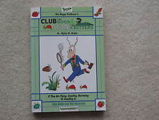 Club the Bugs & Scare the Critters (Buggy Professor) Dr. Bader