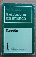 Balada de un Musico de Maria Dolores Boixados Novela Puerto Rico 1985