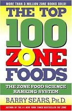 The Top 100 Zone Foods: The Zone Food Science Ranking System  (NoDust)