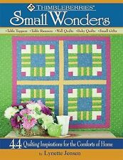 Thimbleberries Small Wonders by Lynette Jensen (2011, Paperback)