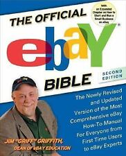 The Official Ebay Bible by Jim Griff Griffith (2005, Paperback, Revised)