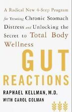 Gut Reactions: A Radical New 4-Step Program for Treating Chronic Stomach Distre