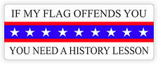 If My Flag Offends You Vinyl Bumper Sticker | Window Flag Decal Label Rebel USA