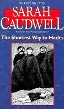 The Shortest Way to Hades Caudwell, Sarah Mass Market Paperback