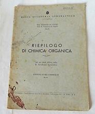 REGIA ACCADEMIA AERONAUTICA, de'Conno,RIEPILOGO DI CHIMICA ORGANICA,1939[Allievi