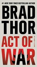 A NOVEL-  ACT OF WAR BY BRAD THOR - A CIA JAMES BOND LIKE THRILLER - NICE