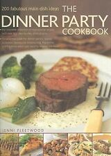 The Dinner Party Cookbook: 200 fabulous main dish ideas:-ExLibrary