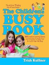 Busy Books: The Children's Busy Book : 365 Creative Learning Games and...