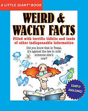 Weird & Wacky Facts (Little Giant Book) Sterling Publishing Very Good Book