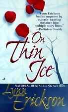 On Thin Ice by Lynn Erickson (2000, Paperback)