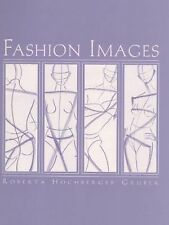 Fashion Images, Gruber, Roberta Hochberger, Good Book