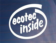 ECOTEC INSIDE Novelty Car/Van/Window/Bumper Sticker - Ideal for Vauxhall/Opel