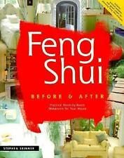 Feng Shui  Before and After: Practical Room-by-Room Makeovers for Your House
