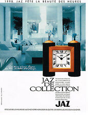 PUBLICITE ADVERTISING 074  1990  JAZ  pendulette  ligne ART-DESIGN