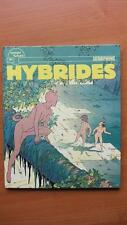 HYBRIDES T. 1 / ANIMAL ON EST MAL - SERAPHINE - E.O. -1984- TEMPS FUTURS