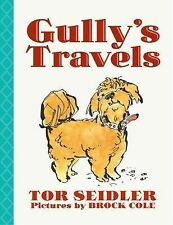 GULLY'S STRAVELS ~ Seidler ~ NEW  ARC Advance reading Copy SC ~ Ages 8 +