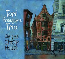 TORI TRIO FREESTONE - IN THE CHOP HOUSE  CD NEU