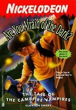 The TALE OF THE CAMPFIRE VAMPIRES ARE YOU AFRAID OF THE DARK 14