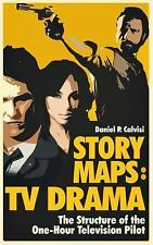 Story Maps : TV DRAMA: the Structure of the One-Hour Television Pilot by...