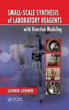 Small-Scale Synthesis of Laboratory Reagents with Reaction Modeling, Lerner, Leo