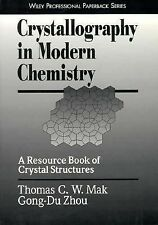 Crystallography in Modern Chemistry: A Resource Book of Crystal Structures (Wile